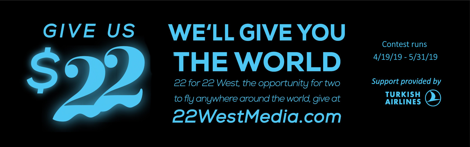 "22 West Media's 2019 ""22 for 22"" Campaign"